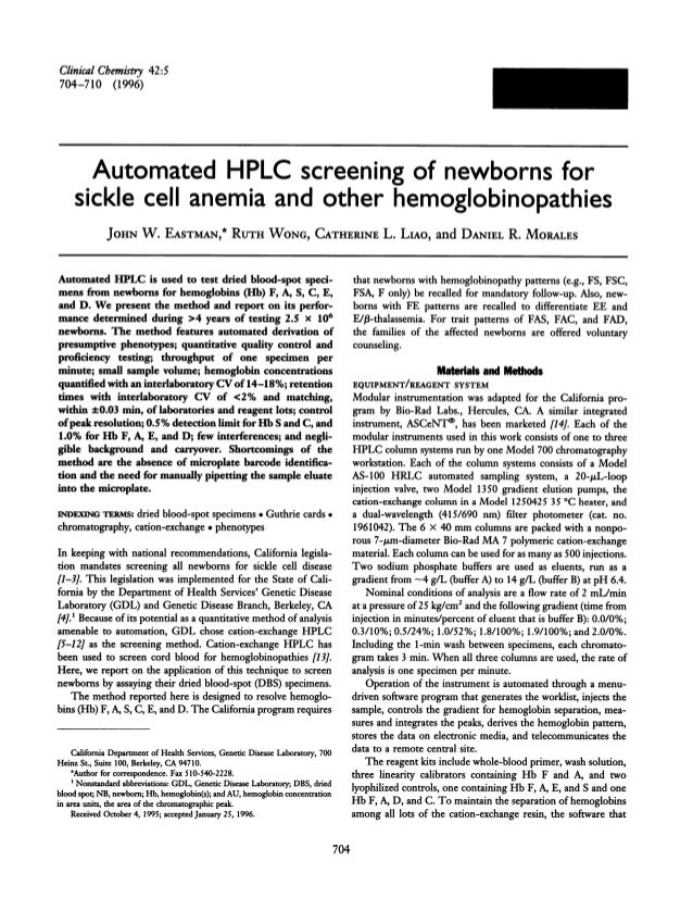 704 ClinicalChemistiy 42:5 704-710 (1996) Automated HPLC screening of newborns for sickle cell anemia and other hemoglobin...