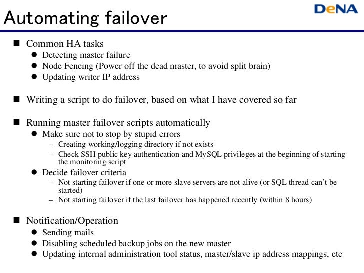 Automating failover  Common HA tasks      Detecting master failure      Node Fencing (Power off the dead master, to avo...