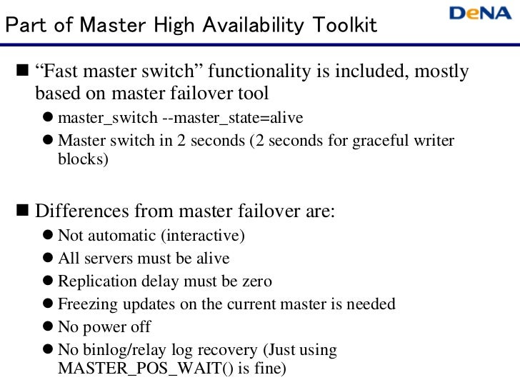 """Part of Master High Availability Toolkit  """"Fast master switch"""" functionality is included, mostly   based on master failov..."""