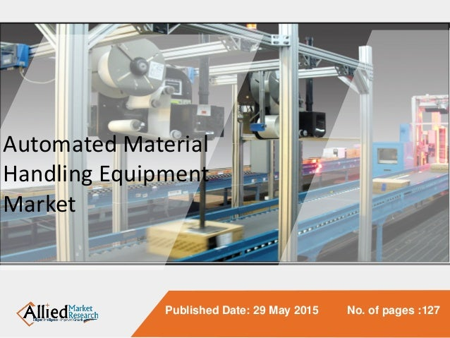 Automated Material Handling Equipment Market To Reach