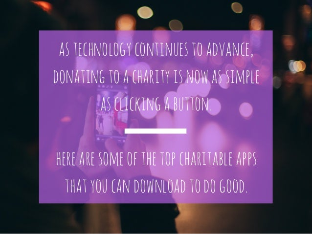 Automated Philanthropy: Apps That Give Slide 3