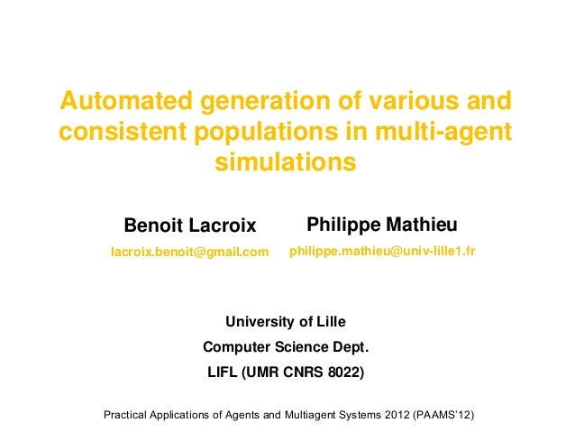 Automated generation of various andconsistent populations in multi-agent            simulations      Benoit Lacroix       ...