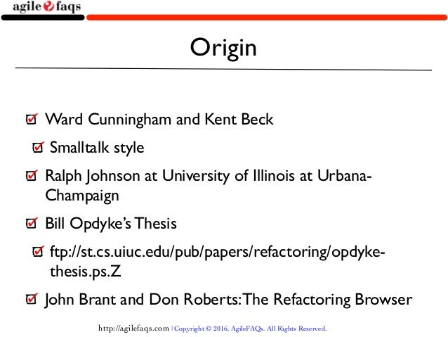 bill opdyke refactoring thesis Refactoring, scripting language, source code transformation, language  in  their phd theses, opdyke then roberts insisted on the  bill gates provided  help.
