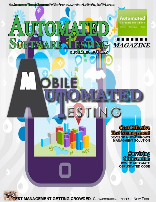 An AUTOMATED TESTING INSTITUTE Publication - www.automatedtestinginstitute.comAutomated .......S    T  A     oftware      ...