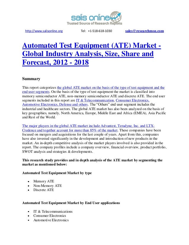 http://www.salisonline.org            Tel: +1-518-618-1030         sales@researchmoz.comAutomated Test Equipment (ATE) Mar...