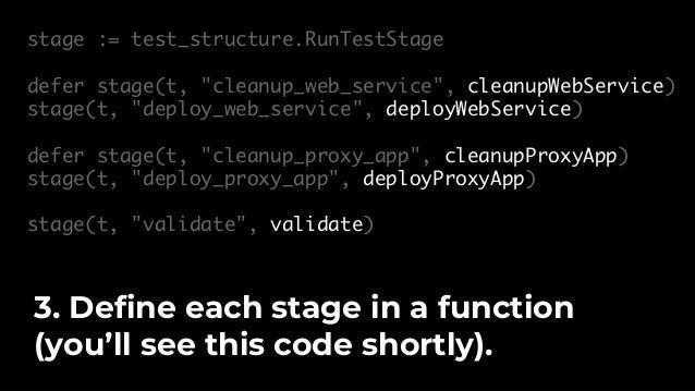 $ go test -v -timeout 15m -run TestProxyApp Running stage 'deploy_web_service'… Running stage 'deploy_proxy_app'… Running ...