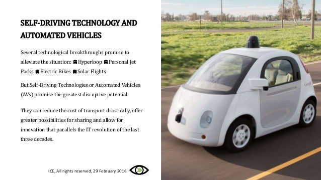 SELF-DRIVING TECHNOLOGY AND AUTOMATED VEHICLES Several technological breakthroughs promise to alleviate the situation: vHy...