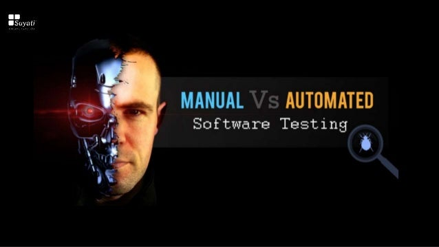 automated vs manual software testing