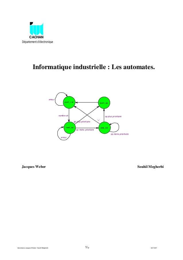 CACHAN      Département d'électronique                    Informatique industrielle : Les automates.                      ...