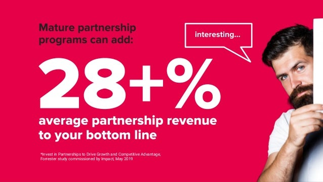Automate Your Partnerships: Grow 28% — or More   Impact  Slide 3