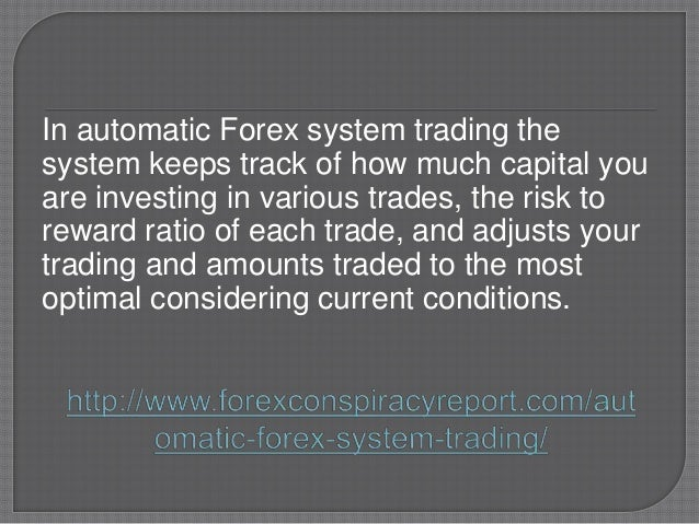 Automatic forex system trading