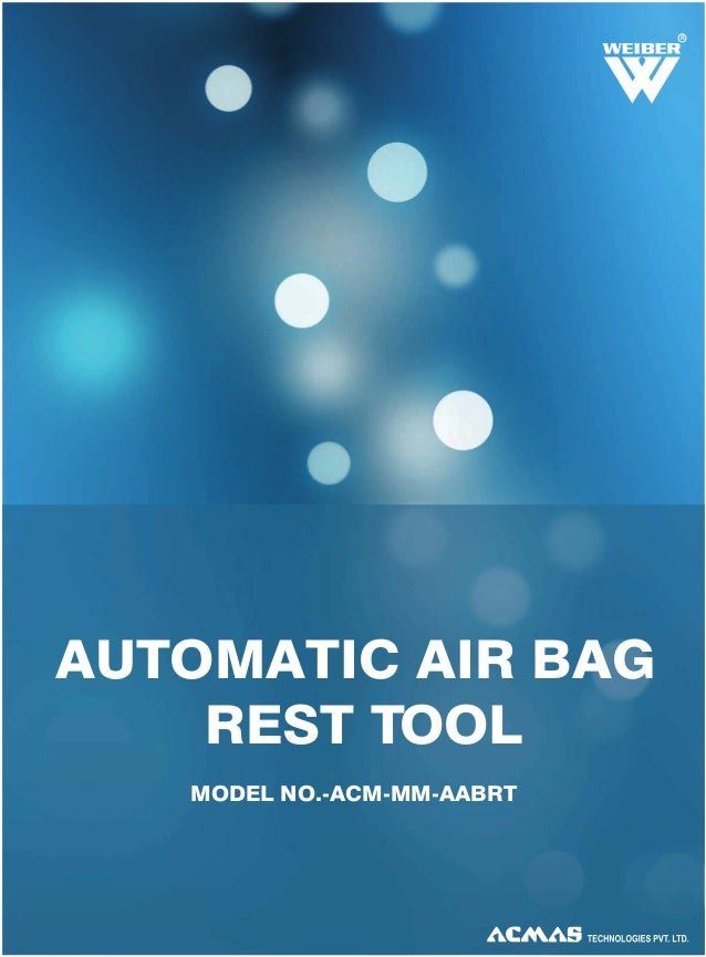 R  AUTOMATIC AIR BAG REST TOOL MODEL NO.-ACM-MM-AABRT