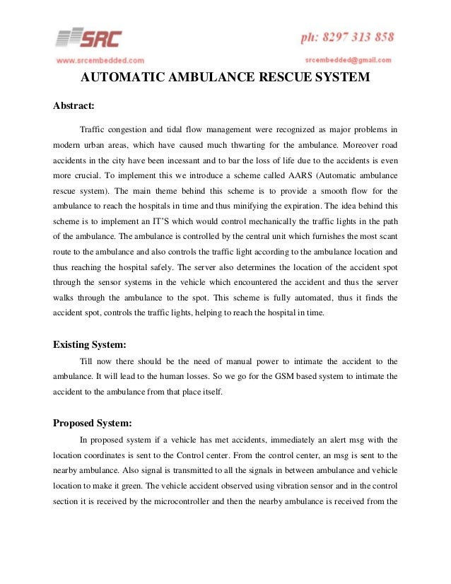 AUTOMATIC AMBULANCE RESCUE SYSTEM Abstract: Traffic congestion and tidal flow management were recognized as major problems...