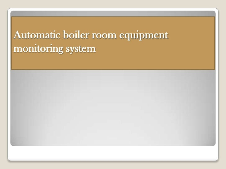 Automatic boiler room equipmentmonitoring system