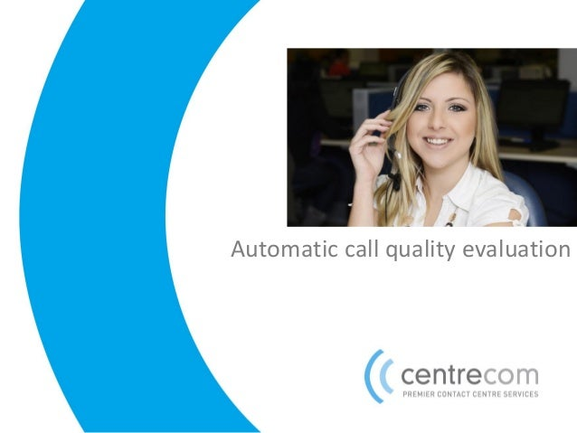 Automatic call quality evaluation