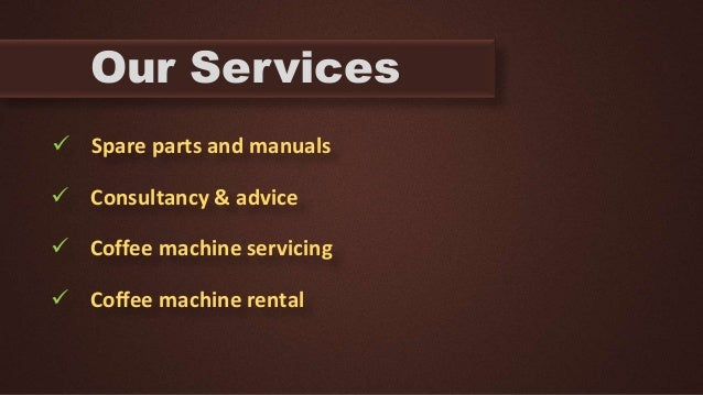 Automatic Coffee Machines-Our Products & Services Slide 3
