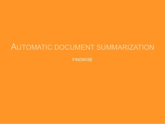 AUTOMATIC DOCUMENT SUMMARIZATION             FINDWISE