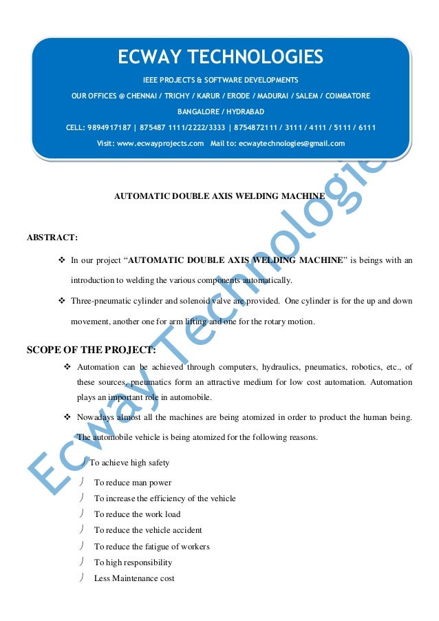 """AUTOMATIC DOUBLE AXIS WELDING MACHINE ABSTRACT:  In our project """"AUTOMATIC DOUBLE AXIS WELDING MACHINE"""" is beings with an..."""