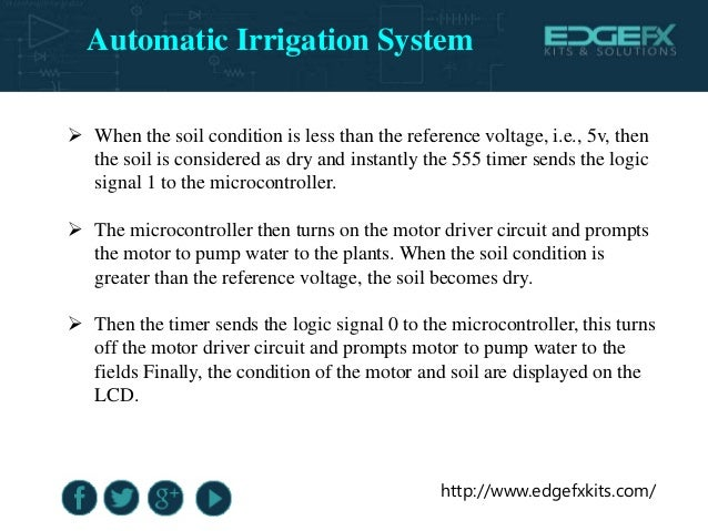 http://www.edgefxkits.com/  When the soil condition is less than the reference voltage, i.e., 5v, then the soil is consid...
