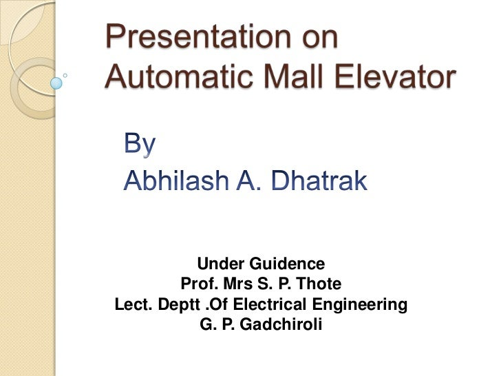 Under Guidence        Prof. Mrs S. P. ThoteLect. Deptt .Of Electrical Engineering           G. P. Gadchiroli