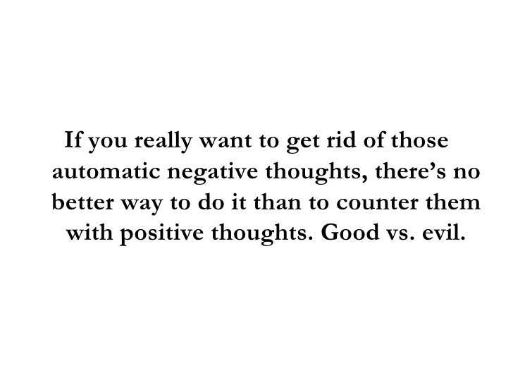 how to get rid of automatic negative thoughts