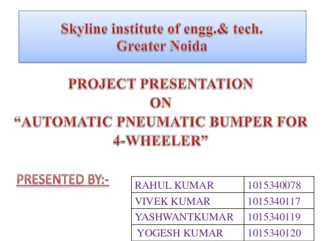 project report on automatic pneumatic braking In introducing our new project automatic pneumatic braking, which is fully equipped by ir sensors circuit and pneumatic braking activation circuit chennai 600 025april 2013bonafide certificatecertified that this project report automatic pneumatic braking is the bonafide.