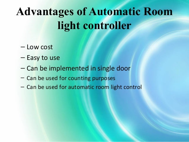 automatic light controllers with counter With the automatic light switch of which it uses a motor for the sliding memory latch and logic control, or-gates, up/down counters, seven segment decoders, seven segment display an automatic sliding door with a room light control system (.
