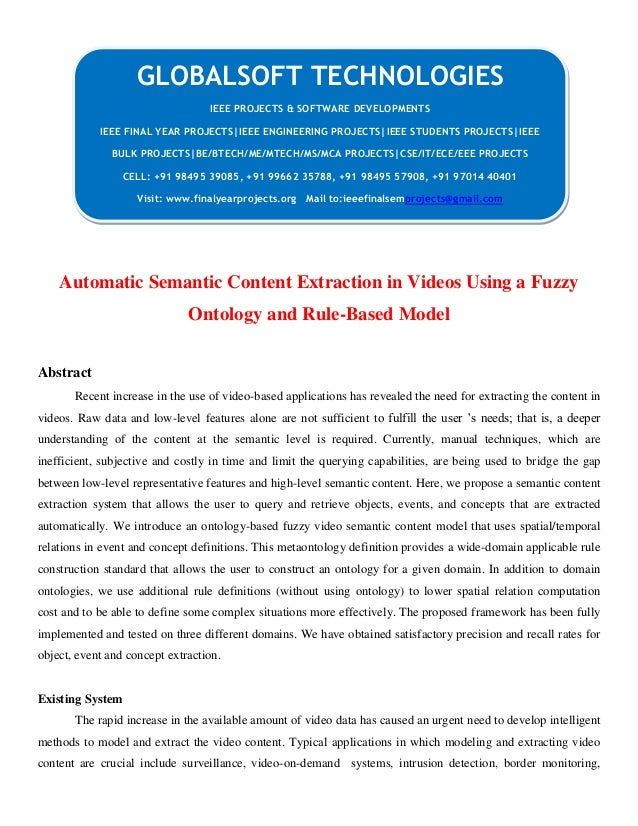 Automatic Semantic Content Extraction in Videos Using a Fuzzy Ontology and Rule-Based Model Abstract Recent increase in th...