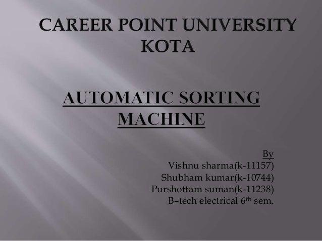 By Vishnu sharma(k-11157) Shubham kumar(k-10744) Purshottam suman(k-11238) B–tech electrical 6th sem.