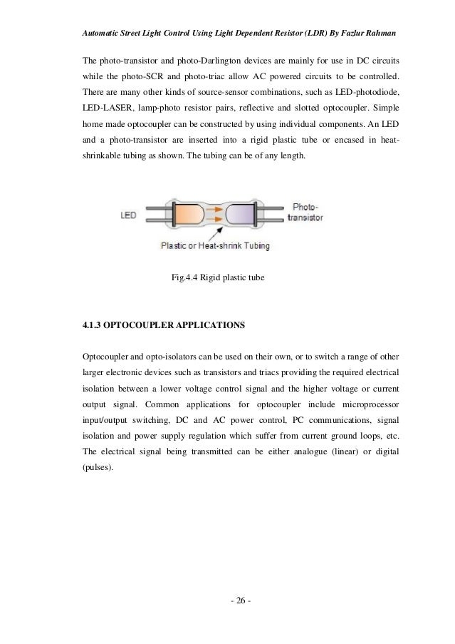 automatic street light control using ldr Auto intensity control of street lights using a pic  the relay contact is made only when the intensity of light on the ldr is low and the street light glows.