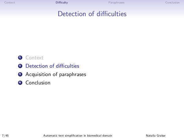 Context Difficulty Paraphrases Conclusion Detection of difficulties 1 Context 2 Detection of difficulties 3 Acquisition of parap...