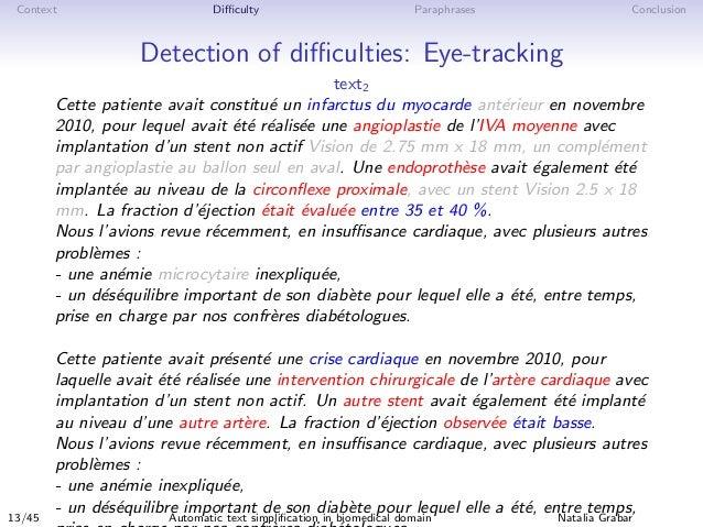Context Difficulty Paraphrases Conclusion Detection of difficulties: Eye-tracking text2 Cette patiente avait constitu´e un inf...