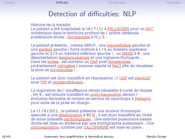 Context Difficulty Paraphrases Conclusion Detection of difficulties: NLP 18/45 Automatic text simplification in biomedical doma...