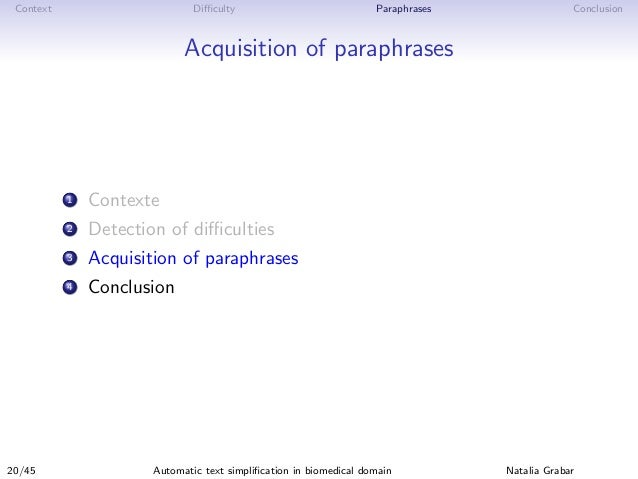 Context Difficulty Paraphrases Conclusion Acquisition of paraphrases 1 Contexte 2 Detection of difficulties 3 Acquisition of p...