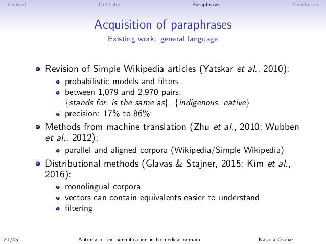 Context Difficulty Paraphrases Conclusion Acquisition of paraphrases Existing work: general language Revision of Simple Wiki...