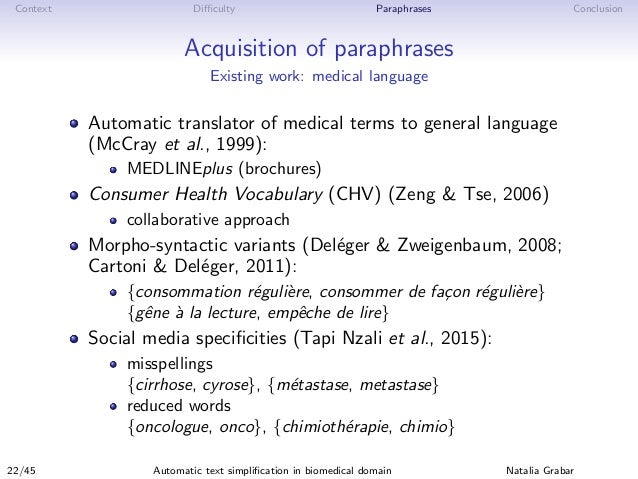 Context Difficulty Paraphrases Conclusion Acquisition of paraphrases Existing work: medical language Automatic translator of...