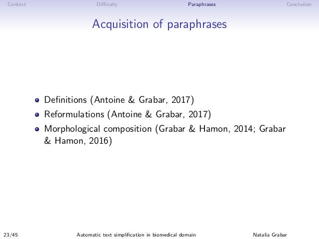 Context Difficulty Paraphrases Conclusion Acquisition of paraphrases Definitions (Antoine & Grabar, 2017) Reformulations (Ant...