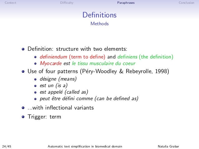 Context Difficulty Paraphrases Conclusion Definitions Methods Definition: structure with two elements: definiendum (term to defi...