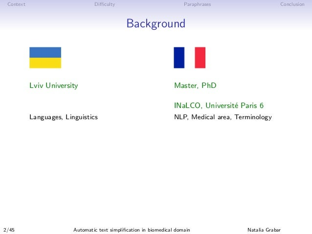 Context Difficulty Paraphrases Conclusion Background Lviv University Master, PhD INaLCO, Universit´e Paris 6 Languages, Ling...