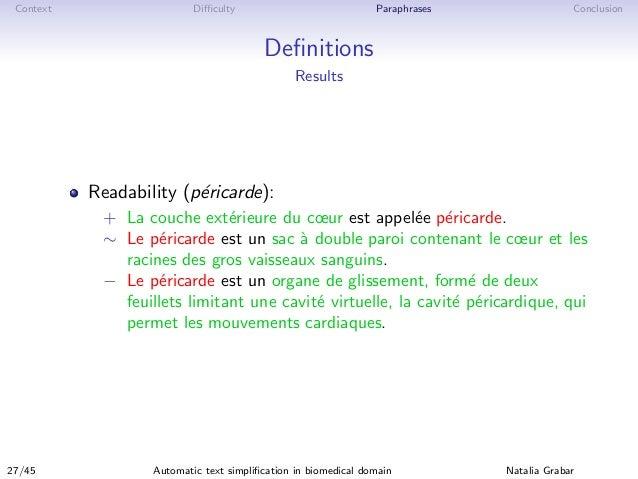 Context Difficulty Paraphrases Conclusion Definitions Results Readability (p´ericarde): + La couche ext´erieure du cœur est a...