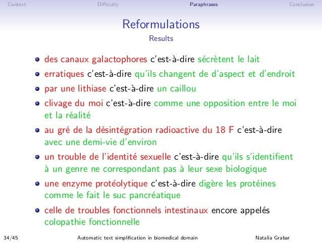 Context Difficulty Paraphrases Conclusion Reformulations Results des canaux galactophores c'est-`a-dire s´ecr`etent le lait ...