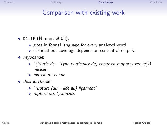 Context Difficulty Paraphrases Conclusion Comparison with existing work D´eriF (Namer, 2003): gloss in formal language for e...