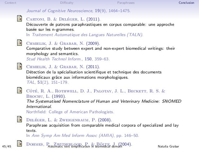 Context Difficulty Paraphrases Conclusion Journal of Cognitive Neuroscience, 19(9), 1464–1475. Cartoni, B. & Del´eger, L. (2...