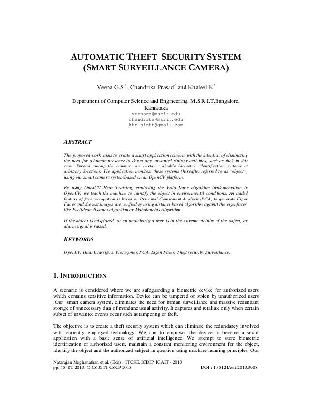 AUTOMATIC THEFT SECURITY SYSTEM (SMART SURVEILLANCE CAMERA) Veena G.S 1, Chandrika Prasad2 and Khaleel K3 Department of Co...