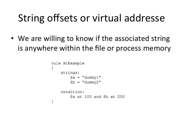 String  offsets  or  virtual  addresse  • We  are  willing  to  know  if  the  associated  string  is  anywhere  within  t...