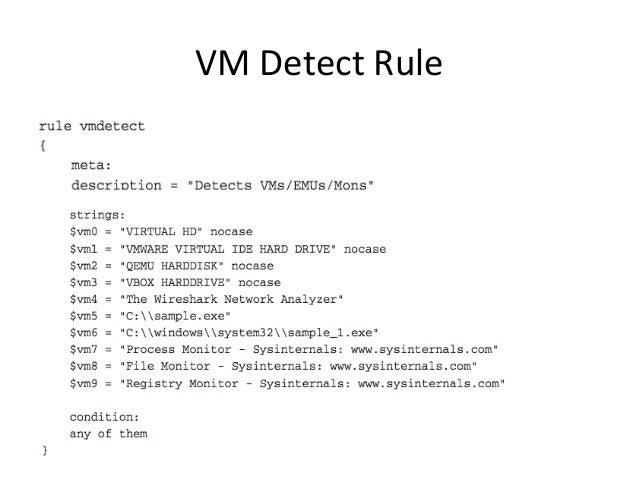 VM  Detect  Rule  •
