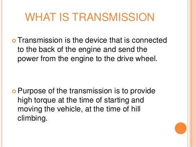 What Is Transmission >> Automatic Transmission In Automobiles