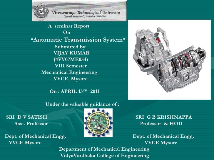 "A seminar Report                          On          ""Automatic Transmission           System""                  Submitted..."