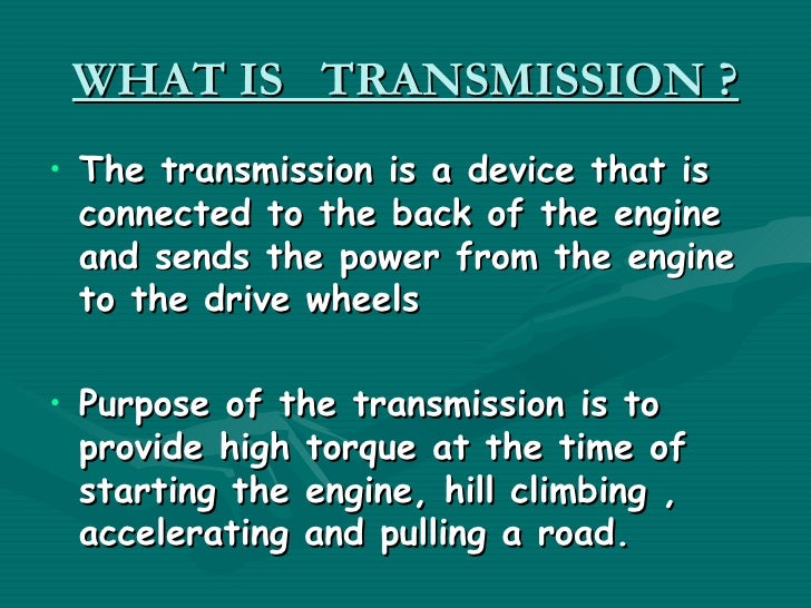 What Is Transmission >> Automatic Transmission System Ppt