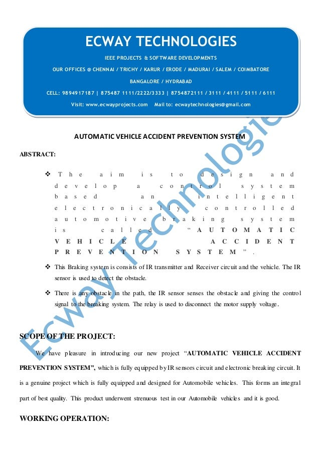 AUTOMATIC VEHICLE ACCIDENT PREVENTION SYSTEM ABSTRACT:  T h e a i m i s t o d e s i g n a n d d e v e l o p a c o n t r o...